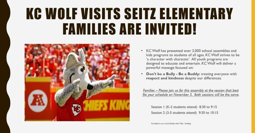 KC Wolf visits Seitz Elementary and families are invited.